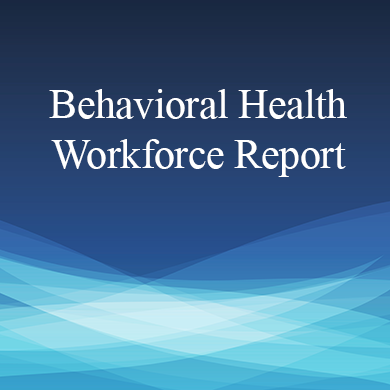 Behavioral Health Workforce Report