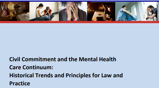 Civil Commitment and the Mental Health Care Continuum