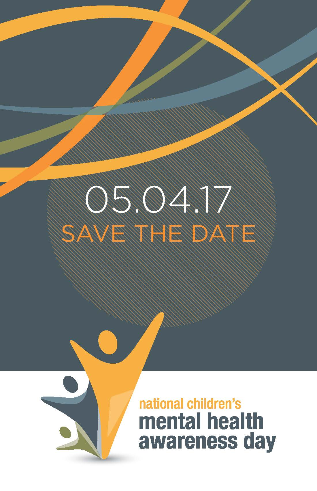 National Children's Mental Health Awareness Day - Save the Date: 05/04/2017
