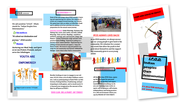 Front cover and interior panel of the Indian People's Own Determination (I.P.O.D.) brochure, part of the Lummi System of Care Expansion Youth Leadership in Culture curriculum.