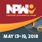 National Prevention Week 2018 -  May 13-19, 2018