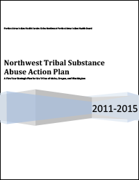 Northwest Tribal Substance Abuse Action Plan