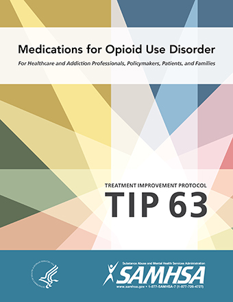 Cover image: TIP 63: Medications for Opioid Use Disorders – Full Document