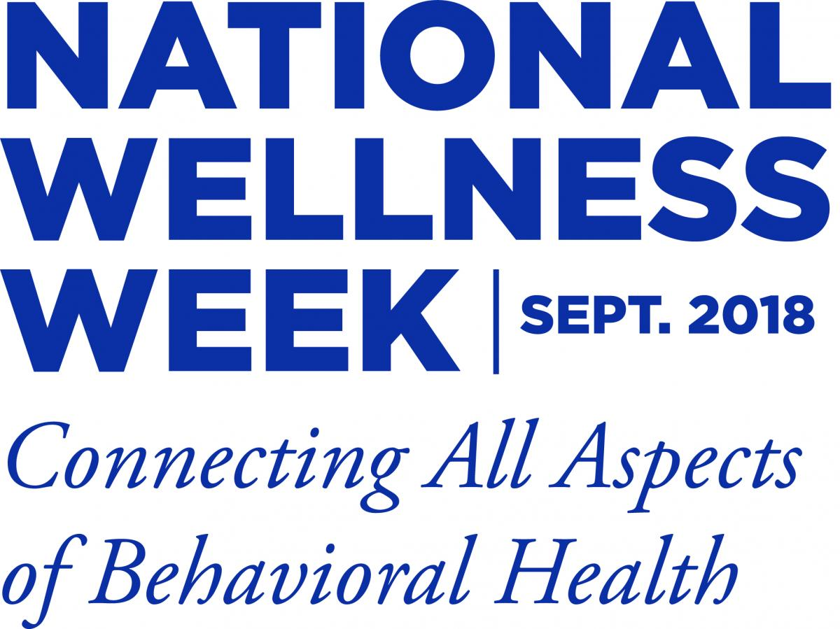 National Wellness Week | September 2018 - Connecting All Aspects of Behavioral Health with blue text