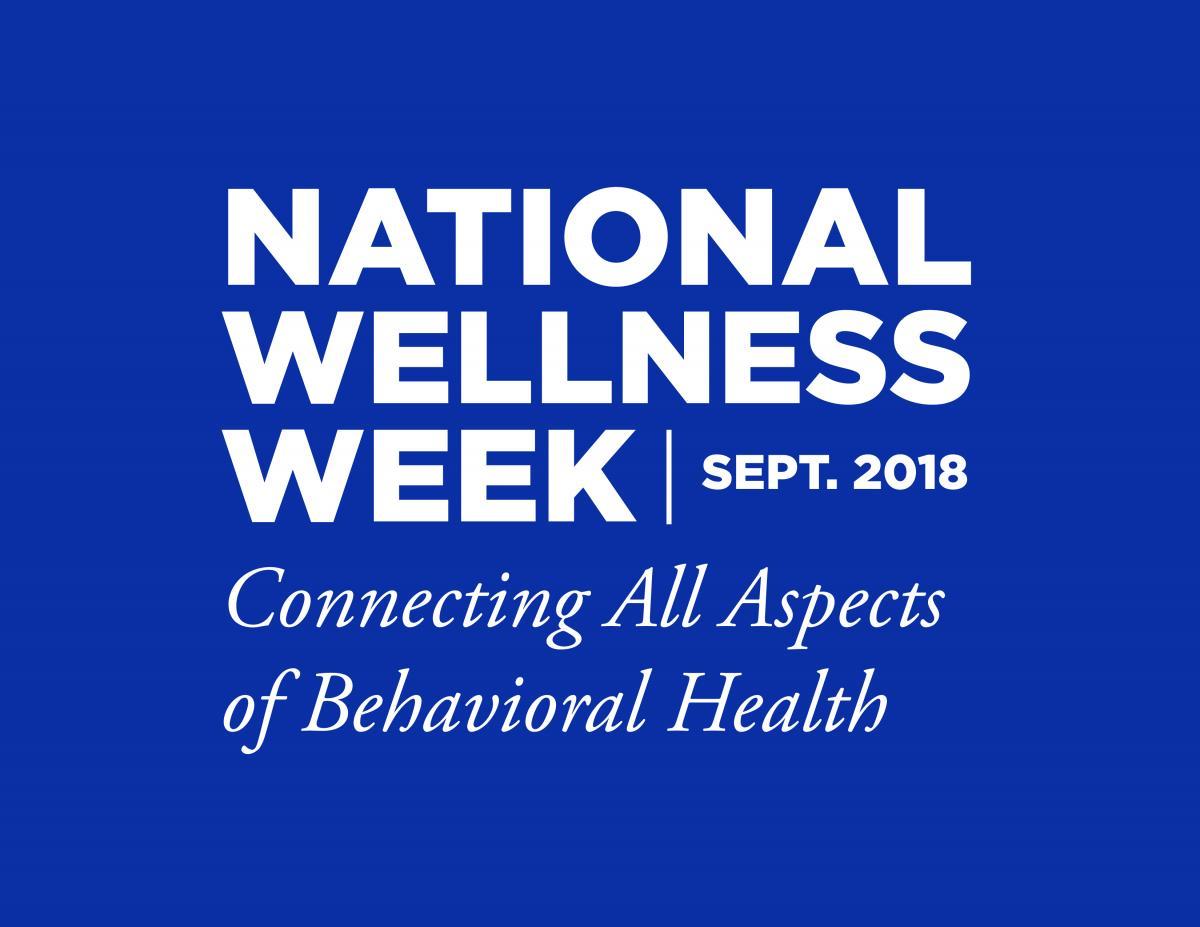 National Wellness Week | September 2018 - Connecting All Aspects of Behavioral Health logo with blue background