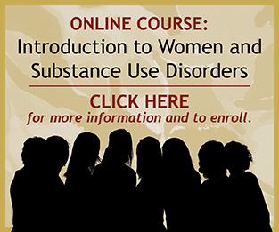 Introduction to Women and Substance Use Disorders