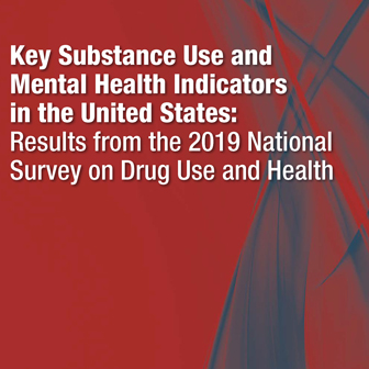 NSDUH 2019 shows key findings on mental health and substance use