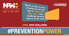 April #PreventionPower Challenge. Share a video or photo of what you do every day to make each day count