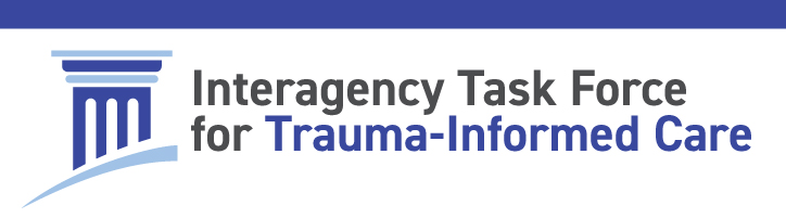 Interagency Task Force on Trauma-Informed Care banner