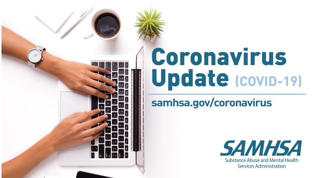 Coronavirus Covid 19 Samhsa