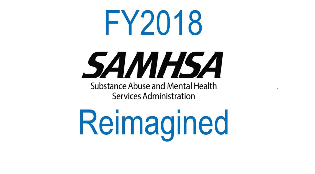FY2018 SAMHSA Reimagined