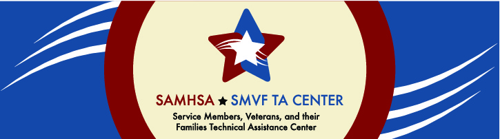 Service Members, Veterans, and their Families Technical Assistance (SMVF TA) Center banner