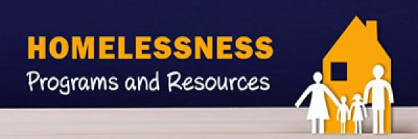 Homelessness programs and resources