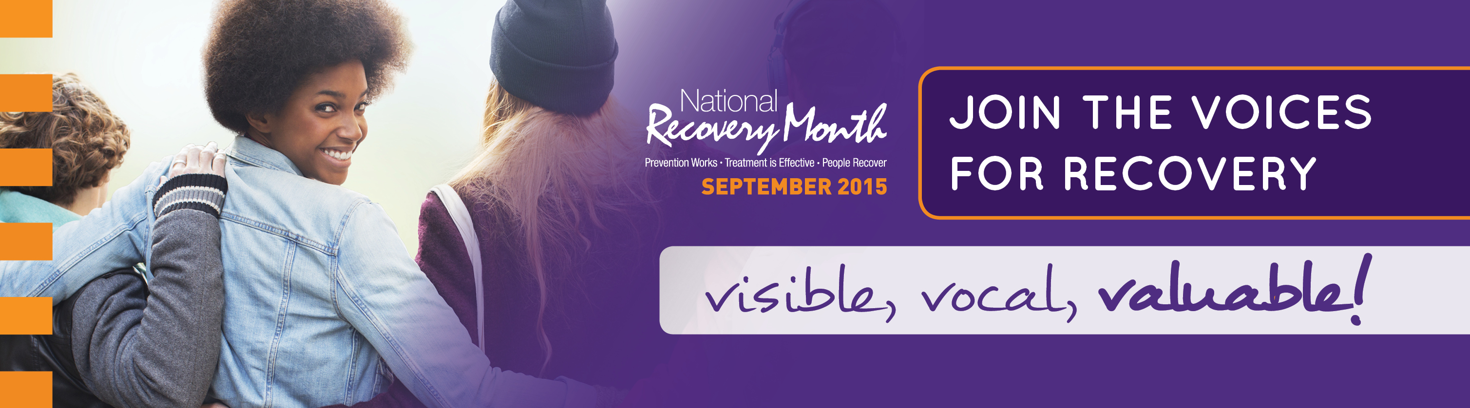Recovery Month Banner with text that reads, Join the voices for recovery. Visible, vocal, valuable! September 2015.