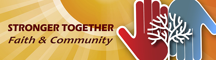 Stronger Together, Faith and Community - SAMHSA's faith-based and community initiatives banner