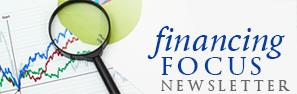 Financing Focus Newsletter banner