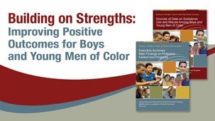 Building on strengths: improving positive outcomes for boys and young men of color