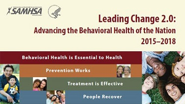 SAMHSA's new strategic plan outlines six Strategic Initiatives for 2015-2018