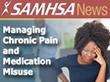 Managing Chronic Pain and  Medication Misuse