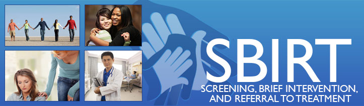 SBIRT: Screening, Brief Intervention, and Referral to Treatment banner image