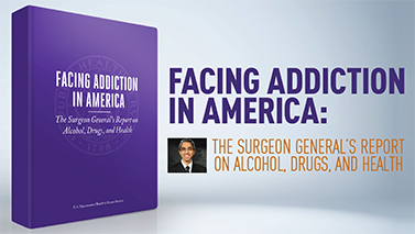 Facing Addiction in America: Surgeon General's Report on Alcohol, Drugs, and Health.
