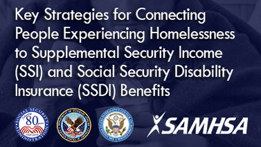 Key strategies for connecting people experiencing homelessness to ssi and ssdi